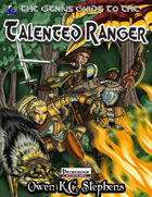 The Genius Guide to the Talented Ranger