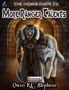 The Genius Guide to More Ranger Talents