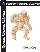 Stock Art: Blackmon Golem, Clay