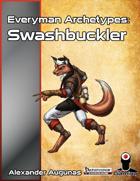 Everyman Archetypes: Swashbuckler