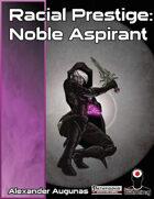 Racial Prestige: Noble Aspirant