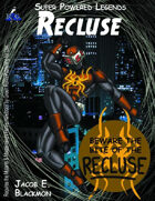 Super Powered Legends: Recluse