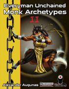Everyman Unchained: Monk Archetypes II