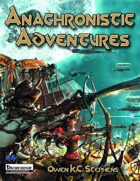 Anachronistic Adventures