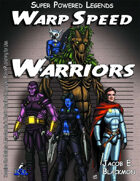 Super Powered Legends: Warp Speed Warriors