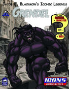 Iconic Legends: Grendel