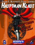 Iconic Legends: Hauptman Klaue