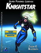 Super Powered Legends: Knightstar