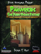 Four Horsemen Present: Pakuvresh, the Flesh Golem Factory