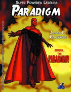 Super Powered Legends: Paradigm