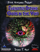 Four Horsemen Present: Character Options - Gods in the Void