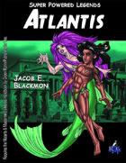 Super Powered Legends: Atlantis