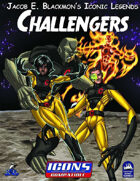 Iconic Legends: The Challenger Foundation
