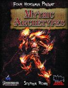 Four Horsemen Present: Mythic Archetypes