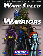 Iconic Legends: Warp Speed Warriors