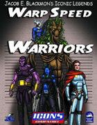 Iconic Legends: Warp Speed Warriors