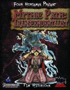 Four Horsemen Present: Mythic Path: Transcendentalist