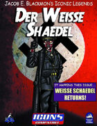 Iconic Legends: Der Weisse Shaedel