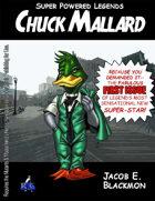 Super Powered Legends: Chuck Mallard