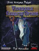 Four Horsemen Present: Venerable Character Options