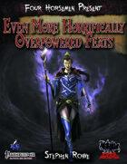Four Horsemen Present: Even More Horrifically Overpowered Feats