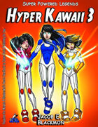 Super Powered Legends: Hyper Kawaii 3