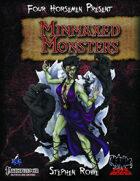 Four Horsemen Present: Minmaxed Monsters