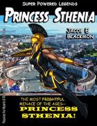 Super Powered Legends: Princess Sthenia
