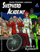 Super Powered Legends: Shepherd Academy