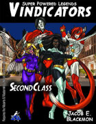 Super Powered Legends: Vindicators Second Class
