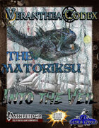 Veranthea Codex: The Matoriksu