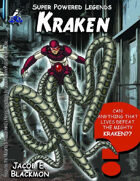 Super Powered Legends: Kraken