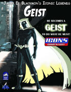 Iconic Legends: Geist