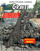 Super Powered Legends: Gravel