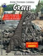 Super Powered Legends: Gravel
