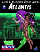 Iconic Legends: Atlantis