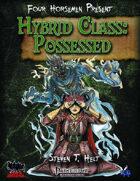 Four Horsemen Present: Hybrid Class - Possessed