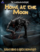 5e Menagerie: Howl at the Moon