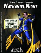 Super Powered Legends: Nathaniel Night