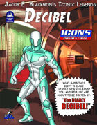 Iconic Legends: Decibel