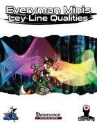 Everyman Minis: Leyline Qualities