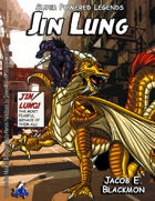 Super Powered Legends: Jin Lung