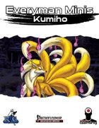 Everyman Minis: Kumiho