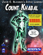 Iconic Legends: Count Khabal