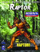 Iconic Legends: Raptor