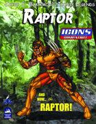 Iconic Legends: Raptor
