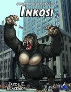 Super Powered Legends: Inkosi