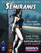 Iconic Legends: Semiramis