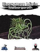 Everyman Minis: Malborgoroth