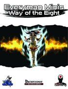 Everyman Minis: Way of the Eight